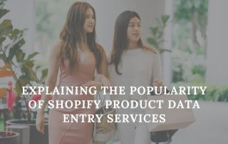 Shopify Product Data Entry Services